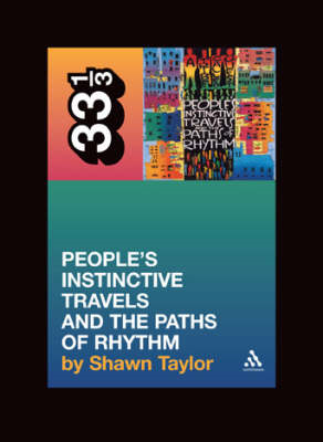 A Tribe Called Quest People's Instinctive Travels and the Paths of Rhythm (BOK)