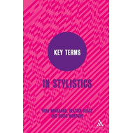 Key Terms in Stylistics (BOK)