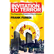 Invitation to Terror: The Expanding Empire of the Unknown (BOK)