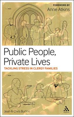 Public People, Private Lives: Tackling Stress in Clergy Families (BOK)
