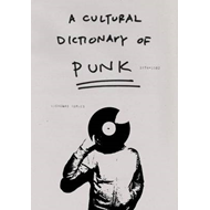Cultural Dictionary of Punk (BOK)