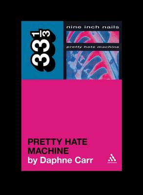 Nine Inch Nails' Pretty Hate Machine (BOK)