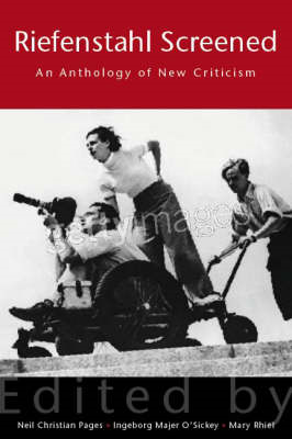 Riefenstahl Screened: An Anthology of New Criticism (BOK)