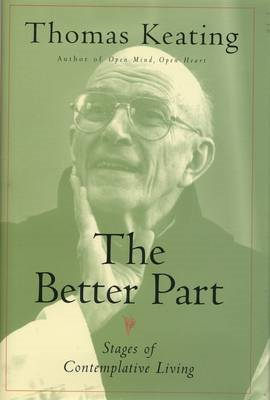 The Better Part: Stages of Contemplative Living (BOK)