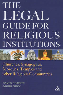 The Legal Guide for Religious Institutions: Churches, Synagogues, Mosques, Temples, and Other Religi (BOK)
