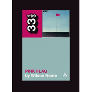 Wire's Pink Flag (BOK)