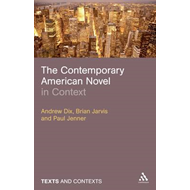 The Contemporary American Novel in Context (BOK)