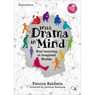 With Drama in Mind: Real Learning in Imagined Worlds (BOK)
