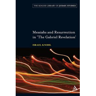 "Messiahs and Resurrection in ""The Gabriel Revelation"" (BOK)"