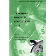 Teaching Physical Education, 5-11 (BOK)
