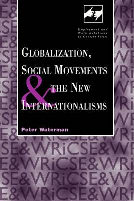 Globalization, Social Movements and the New Internationalisms (BOK)