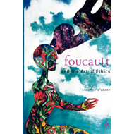 Foucault: The Art of Ethics (BOK)