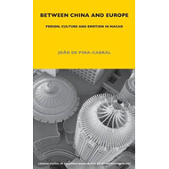 Between China and Europe: Person, Culture and Emotion in Macao (BOK)