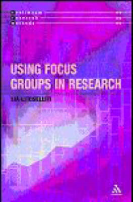 Using Focus Groups in Research (BOK)