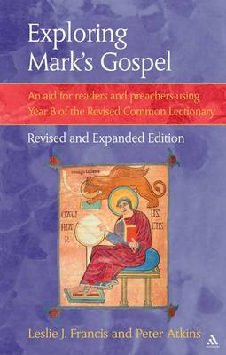 Exploring Mark's Gospel: An Aid for Readers and Preachers Using Year B of the Revised Common Lection (BOK)