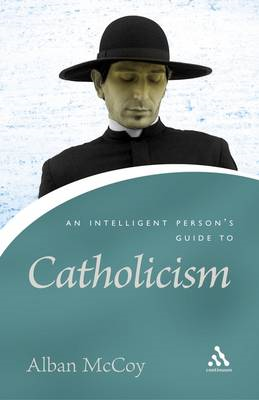 Intelligent Person's Guide to Catholicism (BOK)