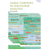 Using Corpora in Discourse Analysis (BOK)