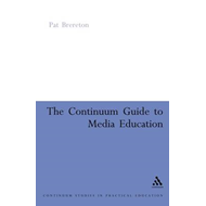 Continuum Guide to Media Education (BOK)