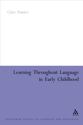 Learning Through Language in Early Childhood (BOK)