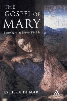 The Gospel of Mary: Beyond a Gnostic and a Biblical Mary Magdalene (BOK)