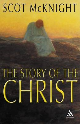 The Story of the Christ: The Life and Teachings of a Spiritual Master (BOK)