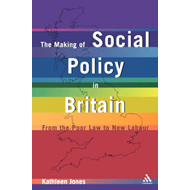 Making of Social Policy in Britain (BOK)