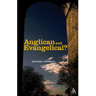Anglican and Evangelical?: Can They Agree? (BOK)