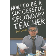 How to be a Successful Secondary Teacher (BOK)