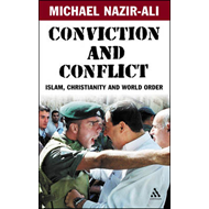 Conviction and Conflict: Islam, Christianity and World Order (BOK)
