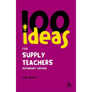 100 Ideas for Supply Teachers (BOK)