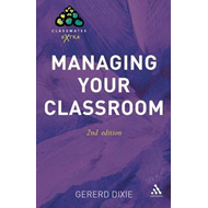 Managing Your Classroom (BOK)
