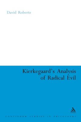 Kierkegaard's Analysis of Radical Evil: The Intensification of Despair (BOK)
