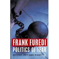 Politics of Fear: Beyond Left and Right (BOK)