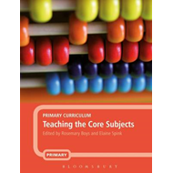 Primary Curriculum: Teaching the Core Subjects (BOK)