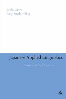 Japanese Applied Linguistics: Discourse and Social Perspectives (BOK)