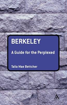 Berkeley: A Guide for the Perplexed (BOK)