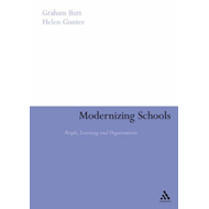 Modernizing Schools: People, Learning and Organisations (BOK)