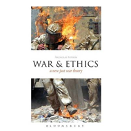 War and Ethics: A New Just War Theory (BOK)