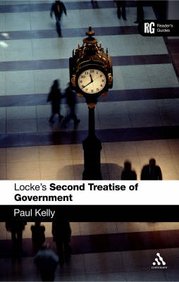 "Locke's ""Second Treatise of Government"": A Reader's Guide (BOK)"