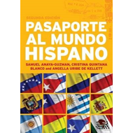 Pasaporte Al Mundo Hispano: Advanced Spanish Resource Book (BOK)