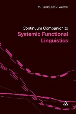Continuum Companion to Systemic Functional Linguistics (BOK)