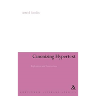 Canonizing Hypertext: Explorations and Constructions (BOK)