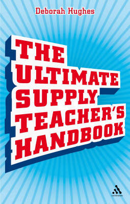 The Ultimate Supply Teacher's Handbook (BOK)