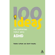 100 Ideas for Supporting Pupils with ADHD (BOK)