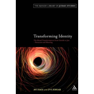 Transforming Identity: The Ritual Transition from Gentile to Jew - Structure and Meaning (BOK)