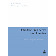 Definition in Theory and Practice: Language, Lexicography and the Law (BOK)