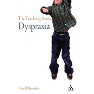The Teaching Assistant's Guide to Dyspraxia (BOK)