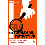 The Grammar Detective: Solving the Mysteries of Basic Grammar (BOK)