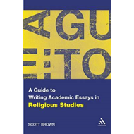 A Guide to Writing Academic Essays in Religious Studies (BOK)