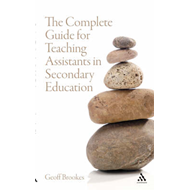 The Complete Guide for Teaching Assistants in Secondary Education (BOK)